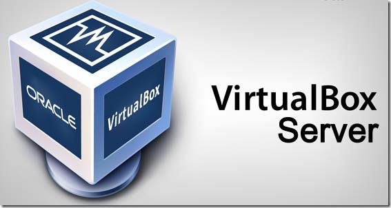 VirtualBox Server and Where to Download