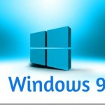 What to Expect from Windows 9, What Do We Really Want ?
