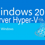 [Fixed] VMs Network Very Slow on Windows 2012 R2/2016 Hyper-V Hosts