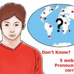 Don't Know How to Pronounce Names? These 5 Websites Can Pronounce Names Correctly Online in 2016