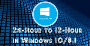24 Hour To 12 Hour Windows 10
