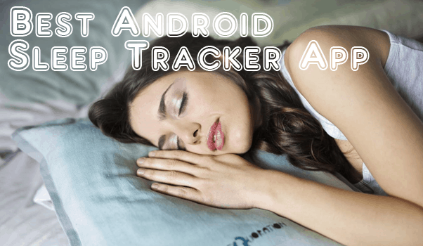 Best Sleep Tracker Apps