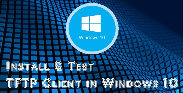 TFTP Client In Windows 10